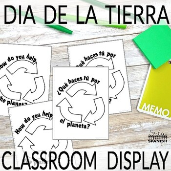 Día de la Tierra Earth Day in Spanish Writing Activity and Classroom Display