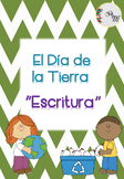 Día de la Tierra plantillas escritura diferenciadas/Earth Day Writing in Spanish