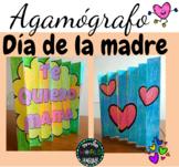 Día de la madre Mother's day Craftivity Agamógrafo Agamogr