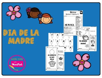 Dia de la madre - mothers day is Spanish