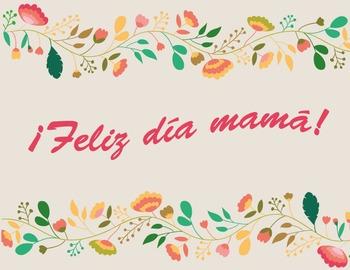 Día de las Madres - Mother's Day in Spanish