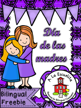 Dia de las madres Bilingual Freebie