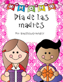 Dia de las madres (mother's Day SPANISH)