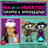 Dia de los Muertos Activity: SPANISH Day of the Dead Crowns & Wristbands Craft
