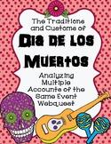 Dia de los Muertos: Analyzing Multiple Accounts of the Same Event Webquest