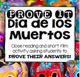 PROVE IT: Dia de los Muertos Close Read, Article, and Short Film Study Packet