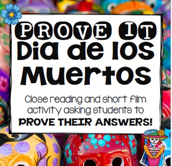 PROVE IT: Dia de los Muertos Close Read, Article, and Shor