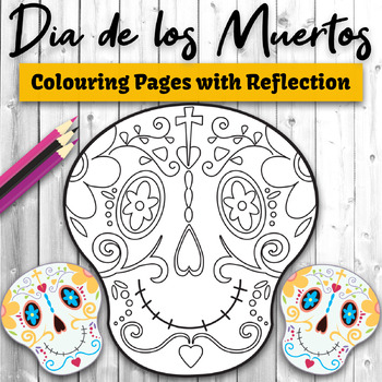Day of the Dead Colouring Pages with Reflection Prompts