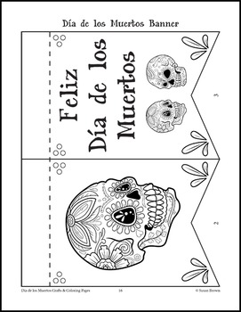 Dia De Los Muertos Crafts And Coloring Pages By Warm Hearts Publishing