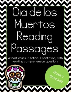 Dia de los Muertos Reading Passages