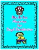 Dia de los Muertos for Zayd Zombinino