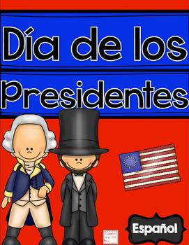 Dia de los Presidentes - President's Day Spanish