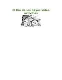 Dia de los Reyes video activities