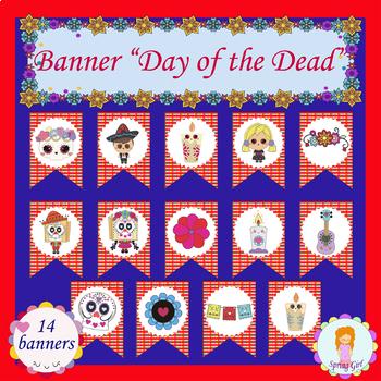 Dia de los muertos/Day of the Dead Banner-Decoration