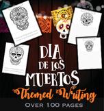Dia de los Muertos Themed Writing / Day of the Dead Writin