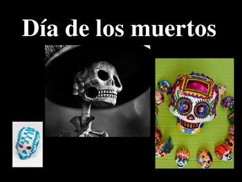 Dia de los muertos / Day of the dead Powerpoint