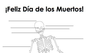Spanish Day of the Dead Body Parts Worksheet / Día de los muertos esqueleto