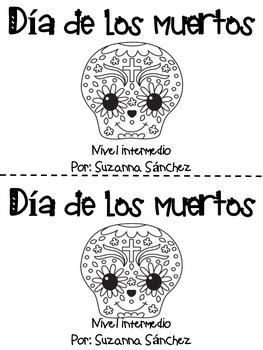 Dia de los muertos: un libro en Espanol (nivel intermedio)