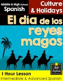 Reyes Magos 1 Hour Lesson - Intermediate, Advanced Spanish Middle & High School
