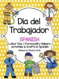 Todo Sobre el Día del Trabajador, SPANISH Labor Day Unit