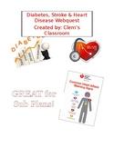 Diabetes/Heart Disease/Stroke Webquest