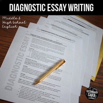 Diagnostic Essay: Before & After Writing Assessments for ANY Unit