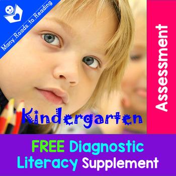 Diagnostic Literacy Assessment: FREE Kindergarten Supplement