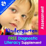 Diagnostic Literacy Assessment FREE Kindergarten Supplement