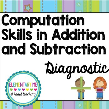 Diagnostic Math Tool for Addition and Subtraction / RTI/ Data/ NO PREP