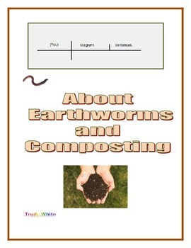 Diagram Sentences About Earthworms and Composting