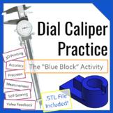 Dial Caliper Practice- Blue Block Activity for Engineering