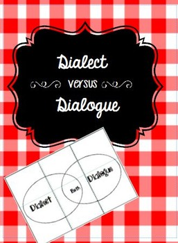 Dialect versus Dialogue Foldable