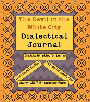 Dialectical Journal for The Devil in the White City