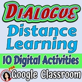 Dialogue Activities Google Digital Task Cards and Sorts fo