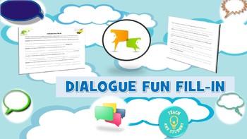 Dialogue Fun Fill-In