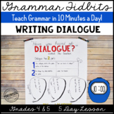 Dialogue Lesson 5 Day Unit: Teach Dialogue in 10 Minutes/Day! (Grammar Tidbits)