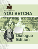 Dialogue Practice Game: You Betcha!