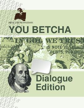 Dialogue Practice Game: You Betcha!