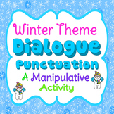 Dialogue Punctuation Activity - Winter Theme