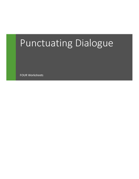 L.4.2.b Use Commas and Quotation Marks in Dialogue II
