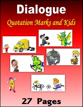 Dialogue:  Quotation Marks and Kids