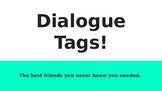 Dialogue Tags Practice