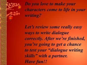 Dialogue--The Rules-- Plus  Activity: Have a Dialogue Argument!