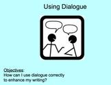 Dialogue: Using Dialogue Correctly in Writing