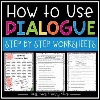 How to Use Dialogue in Writing Worksheet Packet (Easy Step-by-Step Sequence)