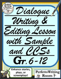 Dialogue Writing & Editing Lesson with Sample & CCSs Grade