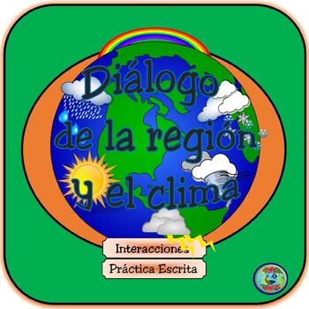 Dialogue about the weather & region / El diálogo del clima y de la región