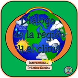 Dialogue about the weather & region - El diálogo del clima y de la región