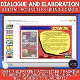 Dialogue and Elaboration: DIGITAL Activities using Comics!
