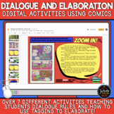 Dialogue and Elaboration: DIGITAL Activities using Comics!